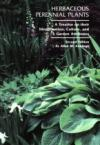 Herbaceous Perennial Plants: A Treatise on Their Identification, Culture, and Garden Attributes