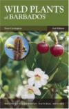 Wild Plants of Barbados (MacMillan Caribbean Natural History)