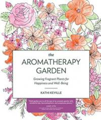 The Aromatherapy Garden