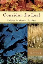 Consider the Leaf: Foliage in Garden Design