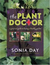 The Plant Doctor: A Practical Guide to Having a Healthy Garden