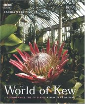 The World of Kew (A New Year at Kew)