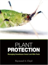 Plant Protection: Managing Greenhouse Insect and Mite Pests