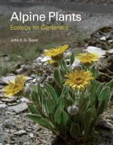 Alpine Plants: Ecology for Gardeners